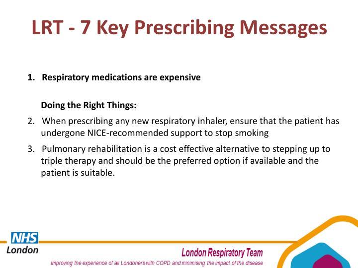 LRT - 7 Key Prescribing Messages