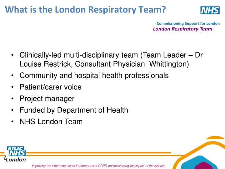 What is the London Respiratory Team?