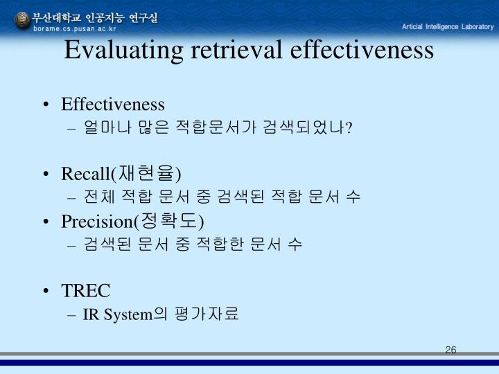 Evaluating retrieval effectiveness