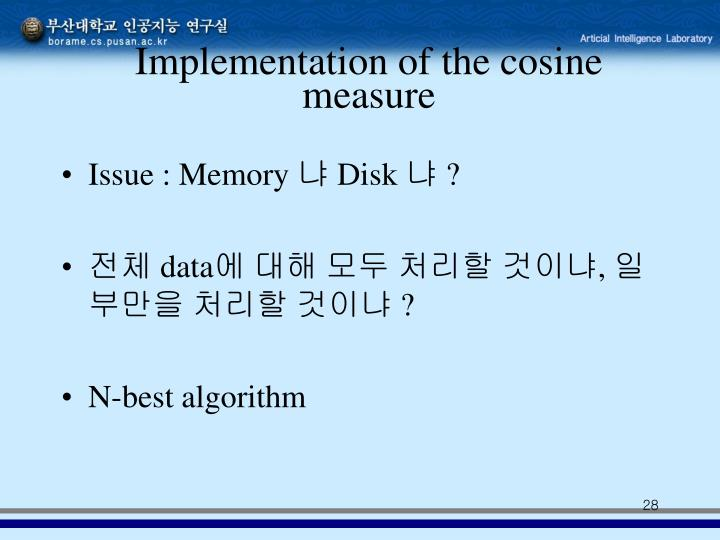 Implementation of the cosine measure