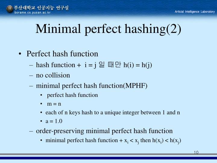 Minimal perfect hashing(2)