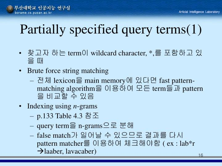 Partially specified query terms(1)