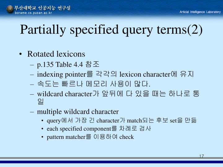 Partially specified query terms(2)