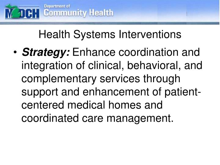 Health Systems Interventions