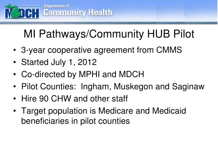 MI Pathways/Community HUB Pilot