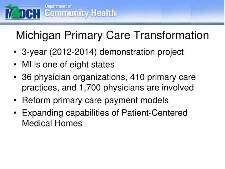 Michigan Primary Care Transformation