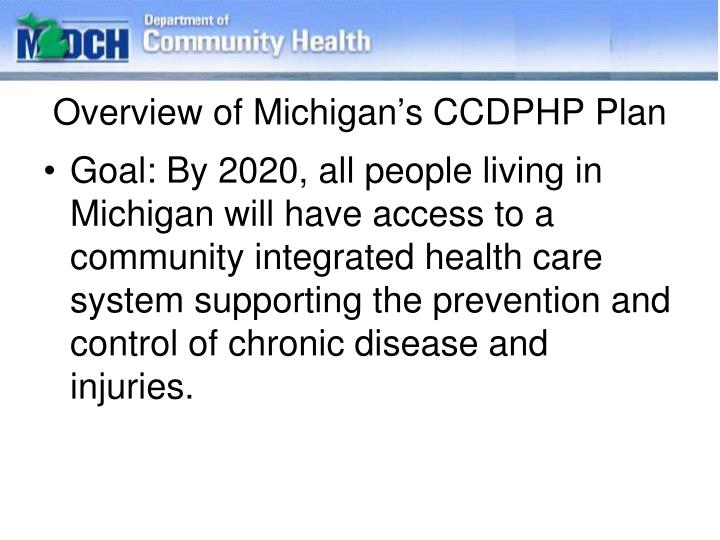 Overview of Michigan's CCDPHP Plan