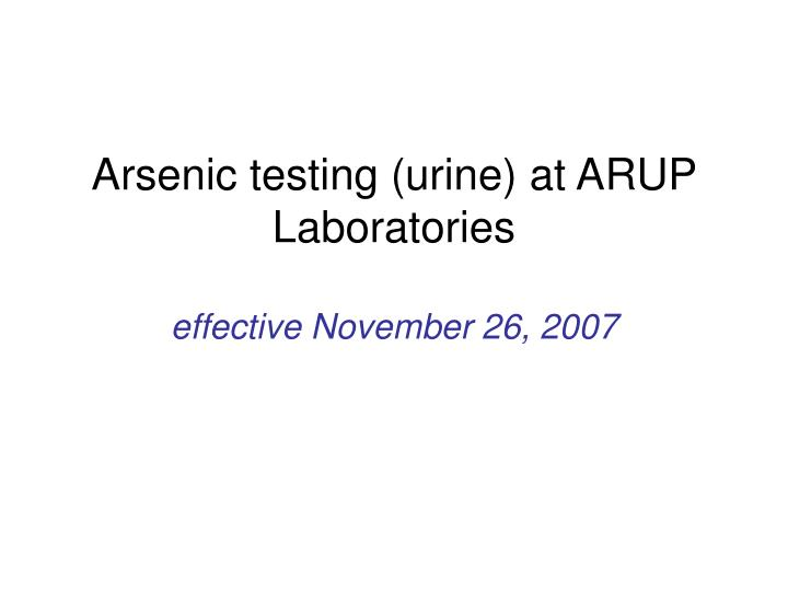 Arsenic testing (urine) at ARUP Laboratories