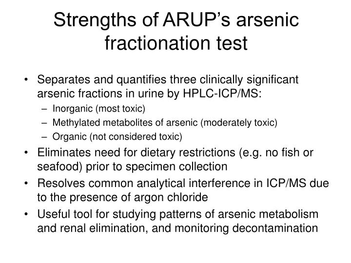Strengths of ARUP's arsenic fractionation test