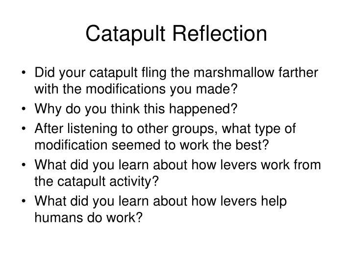 Catapult Reflection