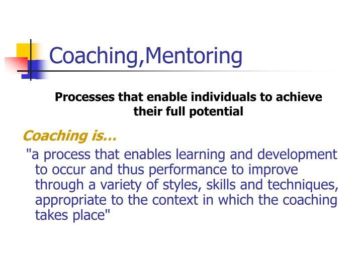 Coaching,Mentoring