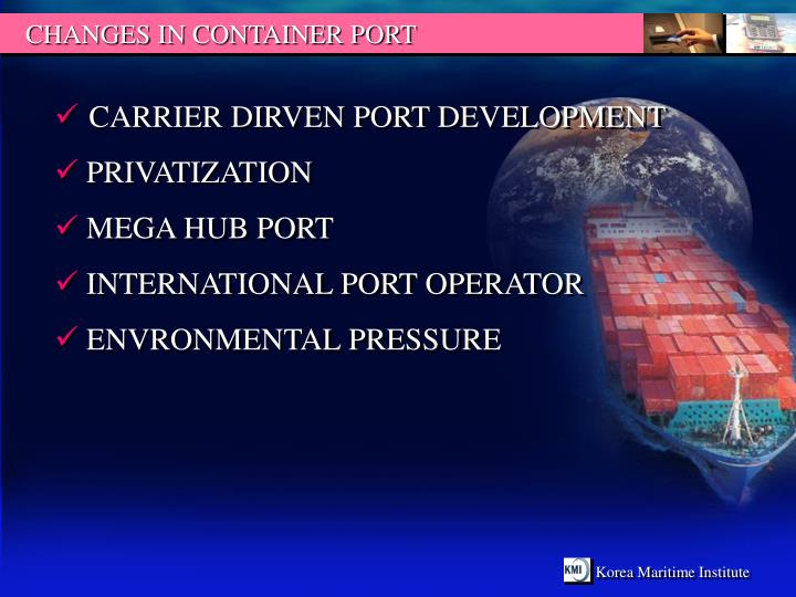 CHANGES IN CONTAINER PORT