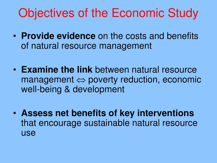 Objectives of the Economic Study
