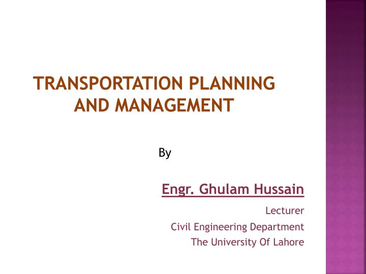 Transportation planning and management