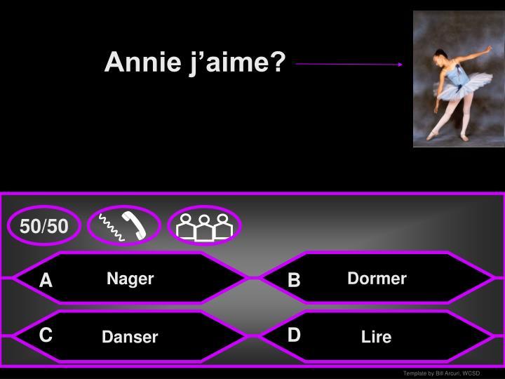 Annie j'aime?