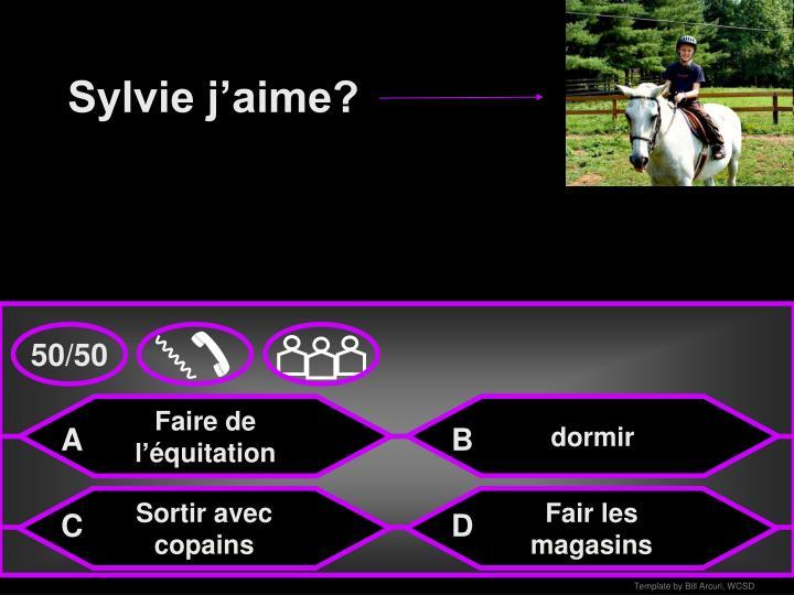 Sylvie j'aime?