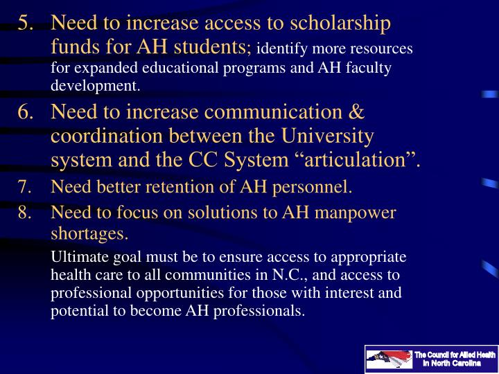Need to increase access to scholarship funds for AH students