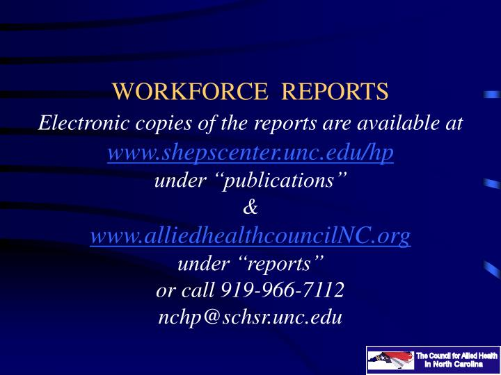 WORKFORCE  REPORTS