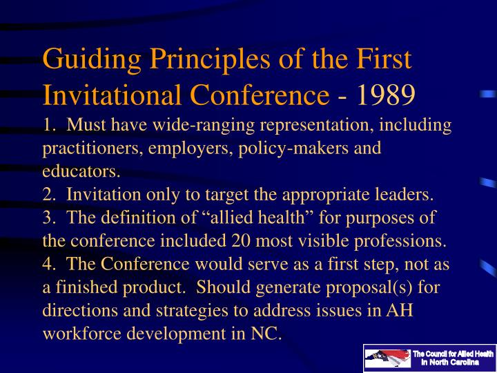 Guiding Principles of the First Invitational Conference