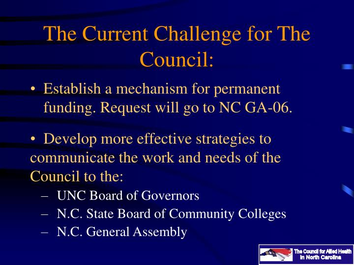The Current Challenge for The Council:
