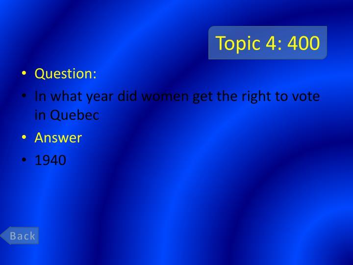Topic 4: 400