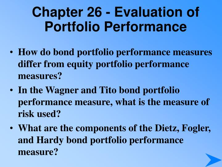 Chapter 26 - Evaluation of Portfolio Performance