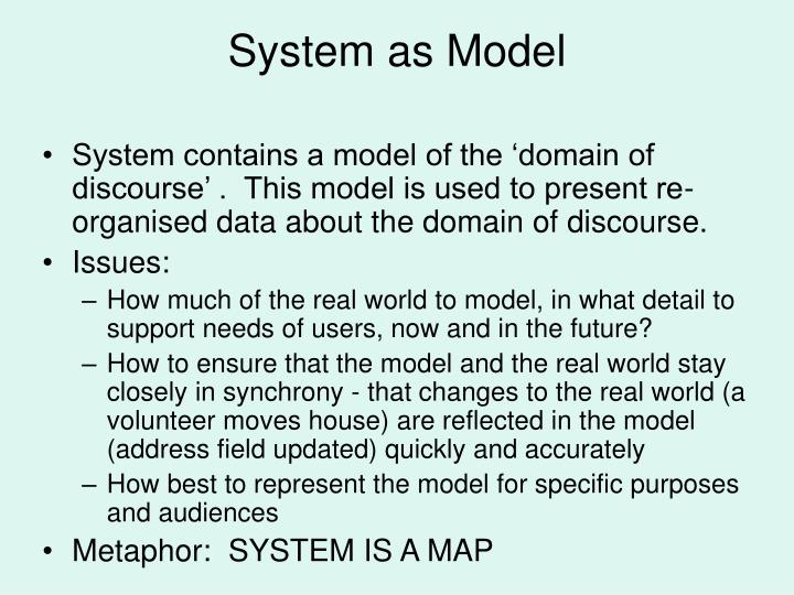 System as Model