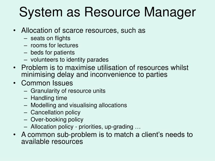 System as Resource Manager
