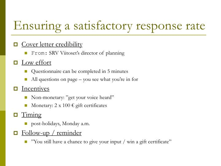 Ensuring a satisfactory response rate