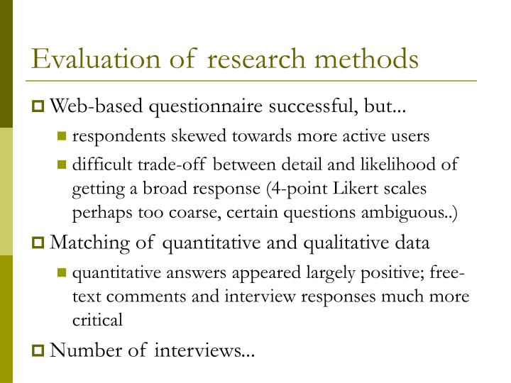 Evaluation of research methods