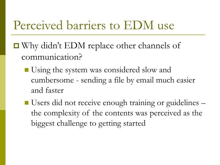 Perceived barriers to EDM use