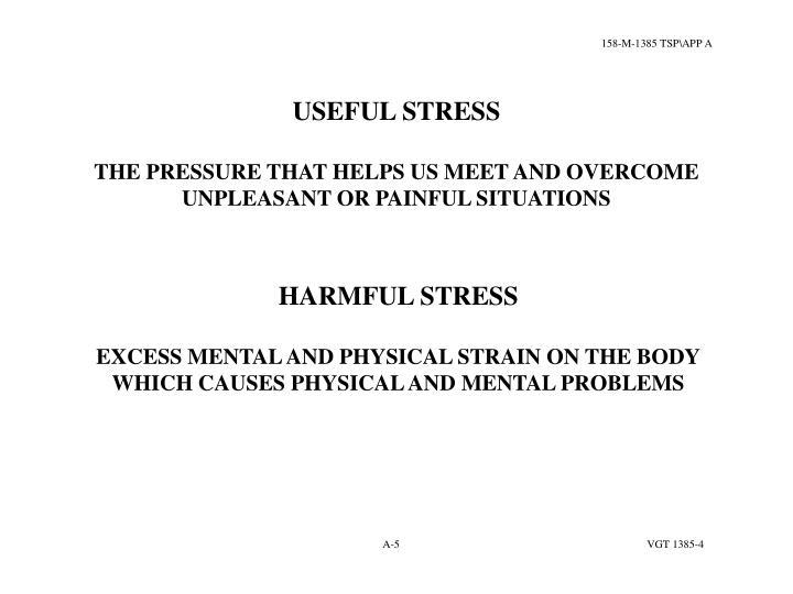 USEFUL STRESS