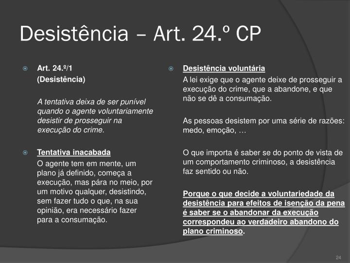 Desistência – Art. 24.º CP