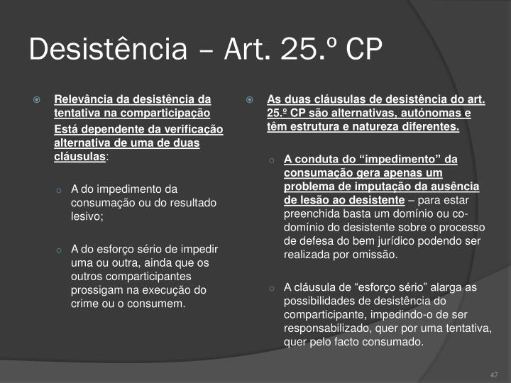 Desistência – Art. 25.º CP