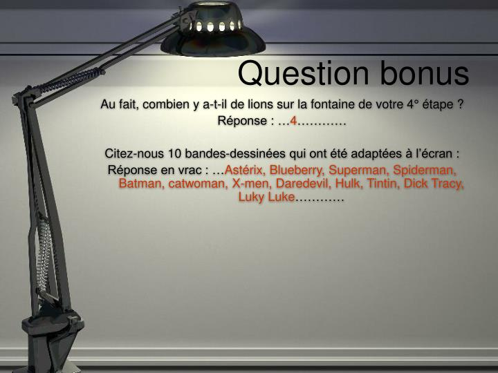 Question bonus