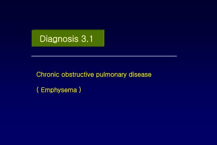 Diagnosis 3.1