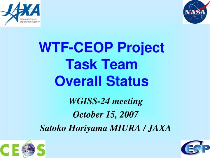 Wtf ceop project task team overall status