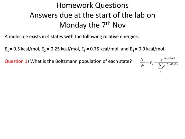 Homework questions answers due at the start of the lab on monday the 7 th nov