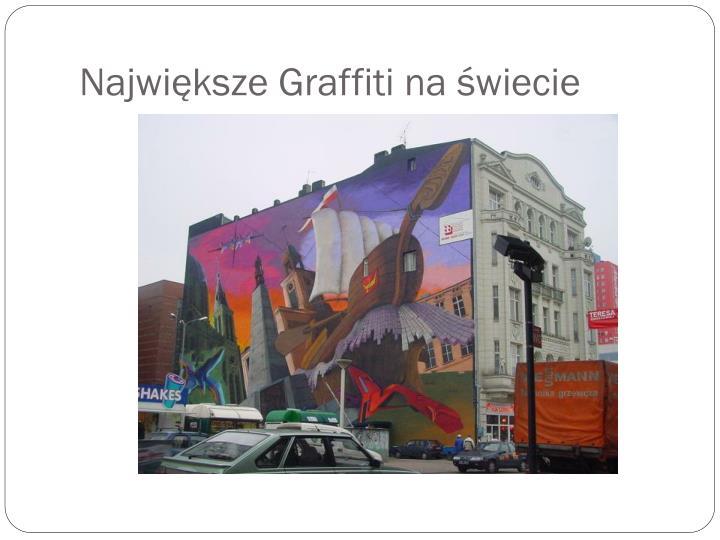 Największe Graffiti na świecie