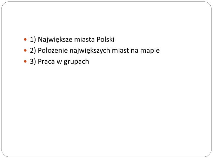 1) Największe miasta Polski