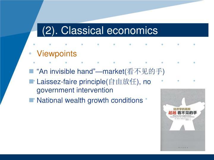 (2). Classical economics