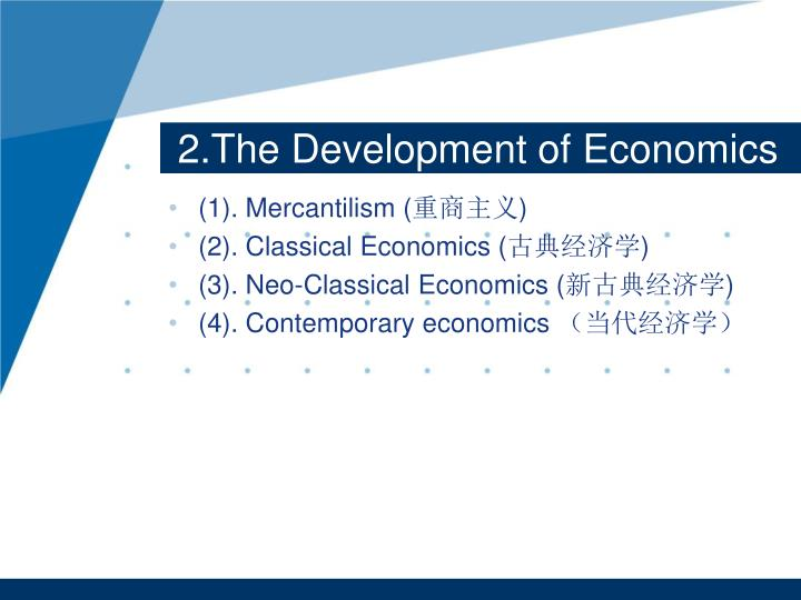 2.The Development of Economics