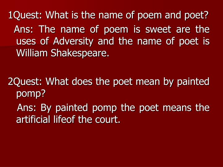 1Quest: What is the name of poem and poet?