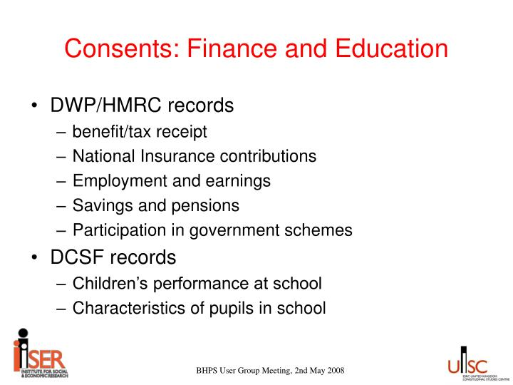 Consents: Finance and Education