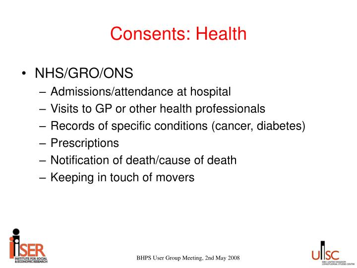 Consents: Health