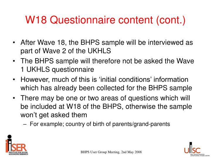 W18 Questionnaire content (cont.)