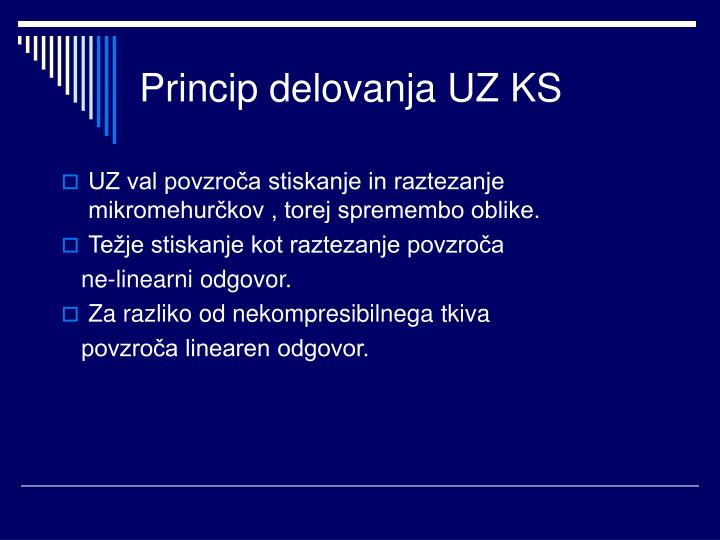 Princip delovanja UZ KS