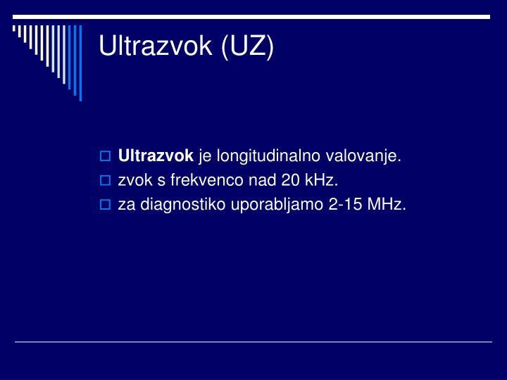Ultrazvok (UZ)