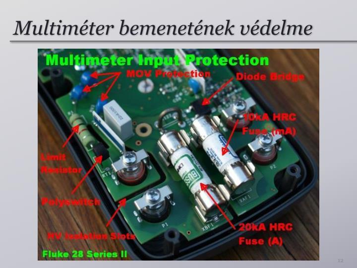 Multiméter bemenetének védelme
