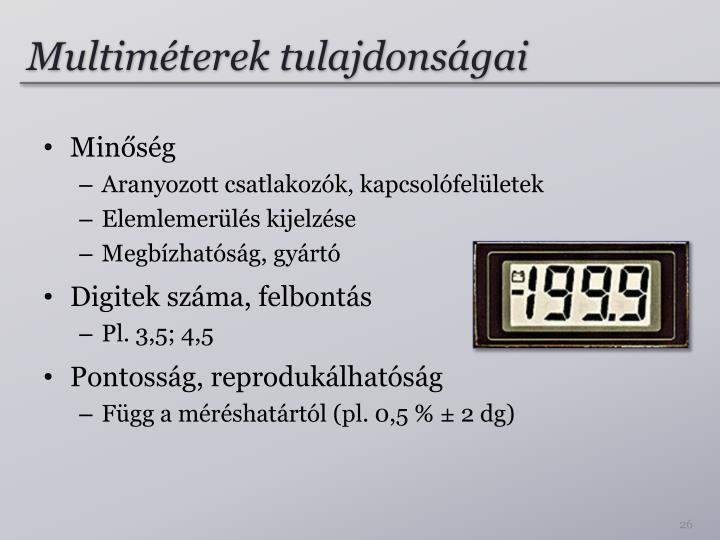 Multiméterek tulajdonságai